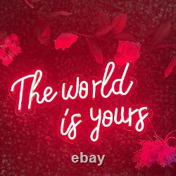 Neon Signs The World is Yours with Dimmer Switch. Red LED Neon Light Sign for is
